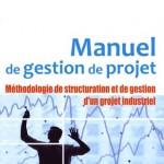 Manuel de gestion de projet AFNOR par Jean-Yves Moine